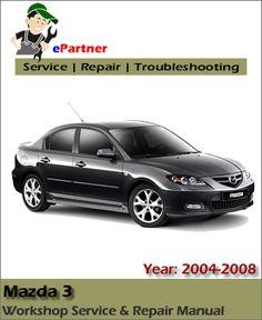 download ford freestar service repair manual 2005 2007 ford rh pinterest com mazda 3 2008 service manual free mazda 3 2008 service manual