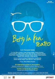 'Betty La Fea, Teatro', la obra que revive al elenco de la telenovela
