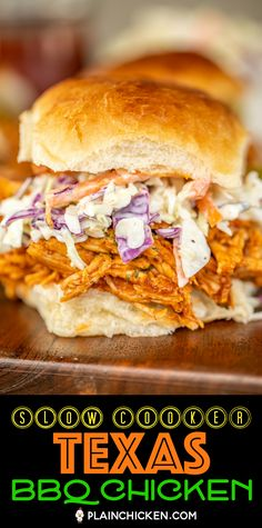 Slow Cooker Texas BBQ Chicken - only 3 ingredients! Seriously delicious!! Chicken, chili seasoning, and BBQ sauce. Just dump in the crockpot and you are done! Serve pulled chicken on top of slider bun topped with slaw. Also great on nachos or on top of a baked potato. Great for a crowd! Can freeze leftovers for a quick meal later! #crockpot #slowcooker #chicken #bbq #crockpotbbqchicken
