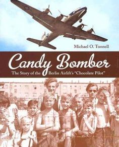 """Candy bomber : the story of the Berlin Airlift's """"Chocolate Pilot"""" by Michael Tunnell.  Click the cover image to check out or request the teen kindle."""