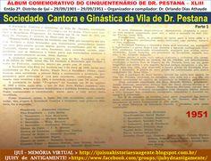 IJUÍ - RS - Memória Virtual: Sociedade Cantora e Ginástica da Vida de Dr. Pesta...