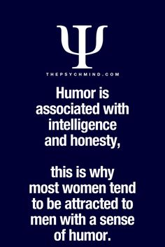 Fun Psychology facts here! - but the humor has to be 'my type' of humor -- I don't think every comedian is funny -- I like dry humor mostly Psychology Says, Psychology Fun Facts, Psychology Quotes, Great Quotes, Quotes To Live By, Life Quotes, Inspirational Quotes, Faith Quotes, Quotes Quotes