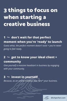 3 things to focus on when starting a creative business — Ditch Perfect Creative Business, Business Tips, I Respect You, First Day Of Work, Simple Website, Free Advice, Do You Know What, Get Excited, Head Start
