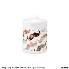 Funny Girly  Colorful Patterns Mustaches Teapot