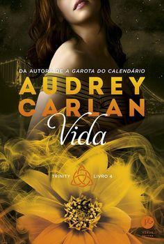 Editora Verus lançará em Fevereiro, Vida, de Audrey Carlan
