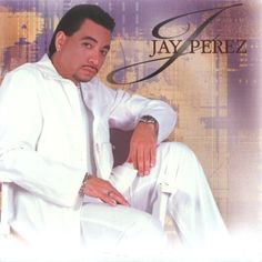 Jay Perez- El Rey de Tejano!!! Oh Jay <3