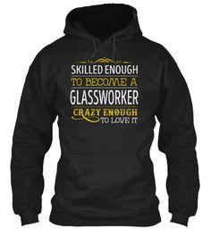 Glassworker - Love It #Glassworker