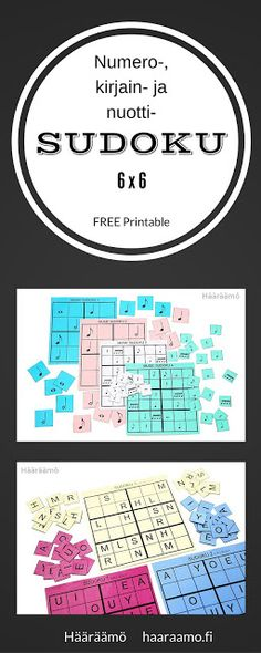 Numero-, kirjain- ja nuottisudokuja 6 x 6. FREE Printable. http://www.haaraamo.fi