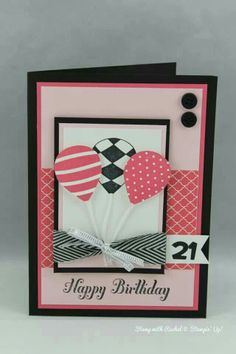 Stampin up 21st birthday card using up up and away and bring on the cake.