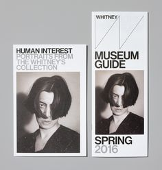 """whitneygd: """"  Human Interest: Portraits from the Whitney's Collection Opening Invitation and Museum Guide Spring 2016 Photograph by Jens Mortensen. """""""