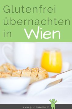 Hotels with gluten-free breakfast in Vienna Free Hotel, Gluten Free Breakfasts, Celiac Disease, Vienna, Hotels, Food, Travelling, Travel Tips, Travel