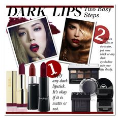 """""""Dark Lips"""" by awwitsmee ❤ liked on Polyvore featuring beauty, Lipstick Queen, MAC Cosmetics, NARS Cosmetics, Chanel and Lancôme"""