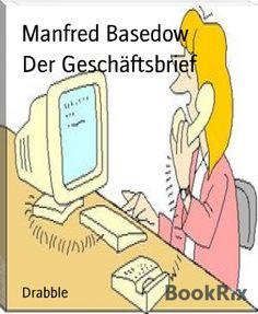 Manfred Basedow: Der Geschäftsbrief