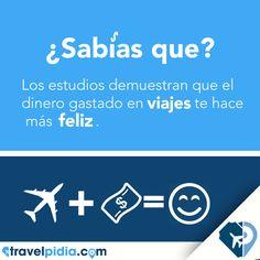 """""""¿Sabías que? El dinero gastado en #Viajes te hace más feliz que gastarlo  en cosas materiales. #TravelPIDIA #Verano"""""""