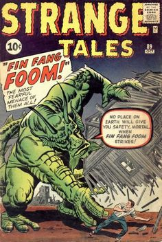 Strange Tales. Fin Fang Foom makes his debut. #StrangeTales #Monsters #FinFangFoom Learned on 1-31-13