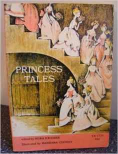 Princess Tales: Nora Kramer, Barbara Cooney: I am looking for a copy of this book in hardcover,though I do not know for a fact if one was ever published. If you know, or if you happen to be a bookseller who can get me one, please leave a comment!