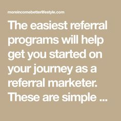 The easiest referral programs will help get you started on your journey as a referral marketer. These are simple with the best payouts. Take Surveys, Survey Sites, Find People, Eat Breakfast, Unique Recipes, Don't Give Up, Passive Income, Programming, How To Make Money