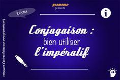 Gramemo » Conjugaison : Bien utiliser l'impératif