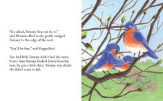 The first page of Tommy the Courageous Bird! I promise you you and your kids will love it!
