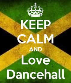 keep+calm+and+dancehall | Música y mas : Lo Mejor Del Dancehall Urbano y Demas