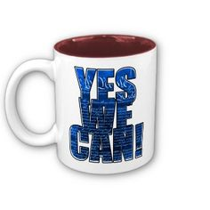 'Yes We Can!' OBAMA 2008 MUG