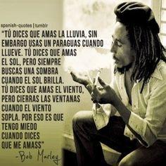Frases# bob marley by Rock Argentino, Qoutes, Life Quotes, Amor Quotes, Bob Marley Quotes, Quotes En Espanol, Sad Love, Reggae, Decir No