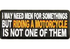 Men not needed for riding a motorcycle patch
