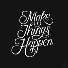 """65 Me gusta, 4 comentarios - Lettered Lessons (@letteredlessons) en Instagram: """"Lesson 43: Make things happen"""""""