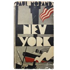 """Rare Paul Morand Book, """"New York"""", 1930 