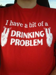 I need about ten of these shirts that all say different things! Lol