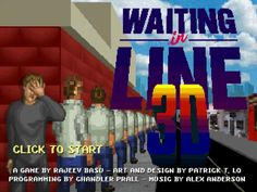 "Waiting in Line 3D is an exciting new game where you wait in line. It is a music videogame for the launch of ManCub's ""Friends Listen"".  How long will you wait? Play it at www.WaitingInLine3D.com"