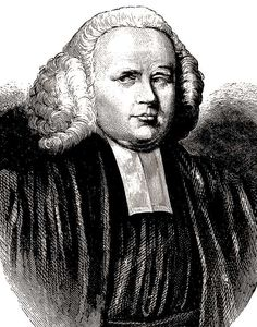 """One of the greatest preachers of all time was George Whitefield.  A founder with the Wesleys of Methodism, he preached over 18,000 sermons in Britain and in the colonies we now know as the USA.  He preached his last sermon on September 29 in 1770 and died the next day.  A severe asthmatic he told a friend as he lay dying """"I would rather wear out than rust out""""."""