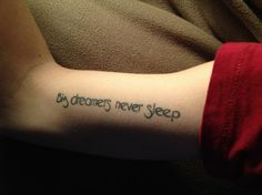 Big dreamers never sleep tattoo