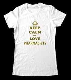 Keep Calm and Love Pharmacists TShirt  Printed on by keepcalmstore, $19.99