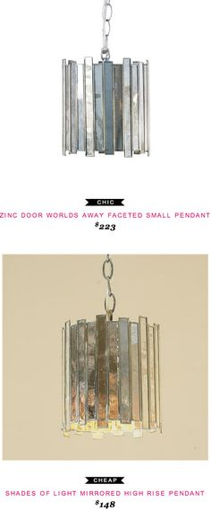 Zinc Door Worlds Away Faceted Small Pendant $223  -vs-  Shades of Light Mirrored High Rise Pendant $148