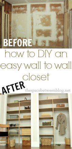 easy DIY wall to wall closet - the space between Do It Yourself Organization, Closet Organization, Closet Storage, Diy Storage, Diy Projects To Try, Home Projects, Do It Yourself Baby, Creation Deco, Closet Bedroom