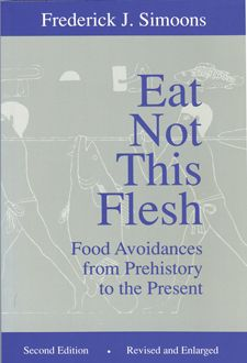 Why certain cultures avoid food. From antiquity to modern cultures. First published in 1961.