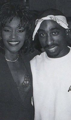~ Whitney Houston & Tupac Shakur