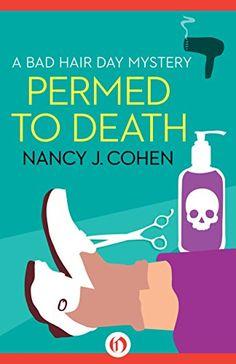 Permed to Death (The Bad Hair Day Mysteries Book 1) by Nancy J. Cohen http://www.amazon.com/dp/B00KFU6QYY/ref=cm_sw_r_pi_dp_e3kBvb0WYFA1C