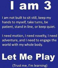 I am 3 - let me play