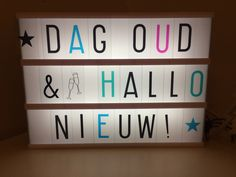 Lightbox ideeën #oudennieuw Lightbox Quotes, Licht Box, Led Light Box, Boxing Quotes, Quotes About New Year, Letter Board, Banners, Cactus, Words