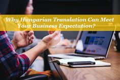 How Can Basic Hungarian Translation Help In Addressing Your Needs? Hungarian Translation, Make Up Your Mind, Investing Money, Meet You, Tat, Literacy, Countries, Acting, Reading