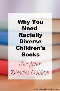 Do you have biracial children and you're struggling to find books that have biracial characters? This provides why it is important to have racially diverse children's books and recommendations for books with mixed race children.