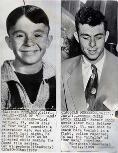 "Former child actor, star of ""Our Gang"" ,Carl Switzer (Alfalfa) was shot to death and killed in a fight on Jan. 21, 1959. He was 33 years old."
