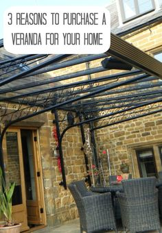 Top reasons to put a veranda in your home