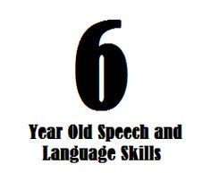 6 Year Old Speech and Language Skills Speech Therapy Activities, Speech Language Pathology, Language Activities, Speech And Language, Communication Development, Language Development, Activities For 6 Year Olds, Teaching Skills, Teaching Methods