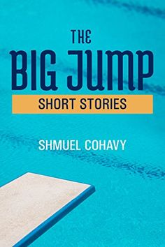 The Big Jump by Shmuel Cohavy https://www.amazon.com/dp/B06X9C3Z9K/ref=cm_sw_r_pi_dp_x_yeW6ybE2YSRF0