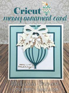 Cricut Merry Ornament card