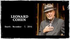 Leonard Cohen died on November 7, 2016