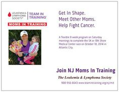 Join our new program, get in shape, meet other moms, help in the fight against blood cancer!!!